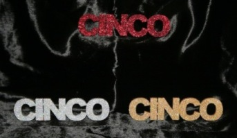 Glittered CINCO